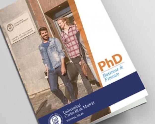 FOLLETO PhD BUSINESS & FINANCE (UNIVERSIDAD CARLOS III, MADRID)